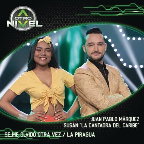 Se Me Olvidó Otra Vez/La Piragua (Juan Pablo Márquez,Susan