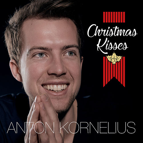 Christmas Kisses by Anton Kornelius