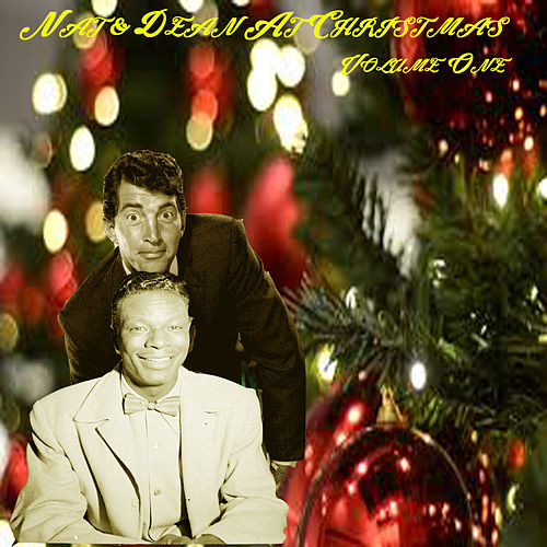 Nat & Dean At Christmas: Volume 1 de Nat King Cole