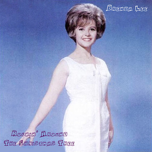 Rockin' Around The Christmas Tree de Brenda Lee
