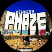 Phaze Me by Kennedy