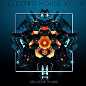 Deugene Music Electro House, Vol. 3 - EP by Various Artists
