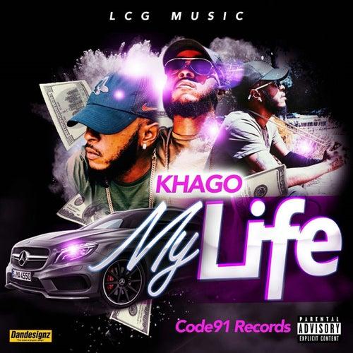 My Life - Single by Khago