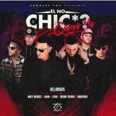 El No Chicha Como Yo by Delirious