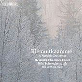 Riemuitkaamme!: A Finnish Christmas by Various Artists