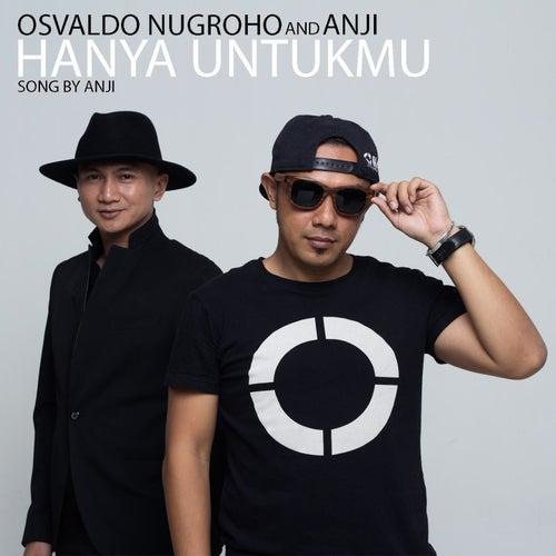 Hanya Untukmu by Osvaldo Nugroho
