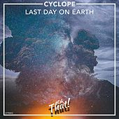Last Night On Earth by Cyclope
