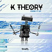 Cook It Up by K Theory