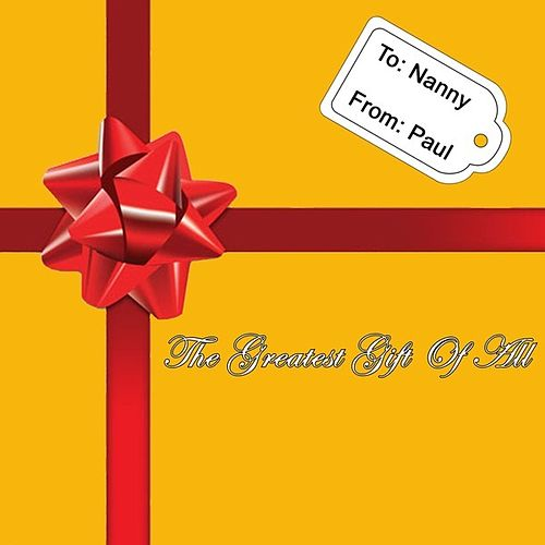 The Greatest Gift Of All [feat. Todd Watson] by Infamous-C