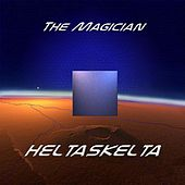 Heltaskelta by The Magician