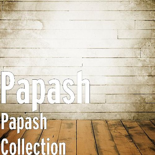Play & Download Papash Collection by Papash | Napster