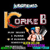 Play & Download Korke B by Headphones | Napster