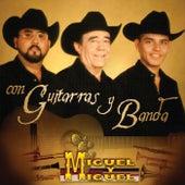 Play & Download Con Guitarra y Banda by Miguel Y Miguel | Napster
