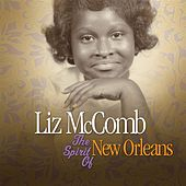 The Spirit Of New Orleans by Liz McComb