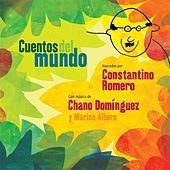 Play & Download Cuentos Del Mundo by Chano Dominguez | Napster
