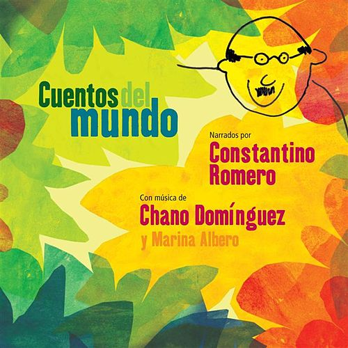 Cuentos Del Mundo by Chano Dominguez