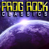 Play & Download Prog Rock Classics by Various Artists | Napster