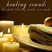 Healing Sounds - The Most Relaxing Sounds Ever Made by Relaxing Healers