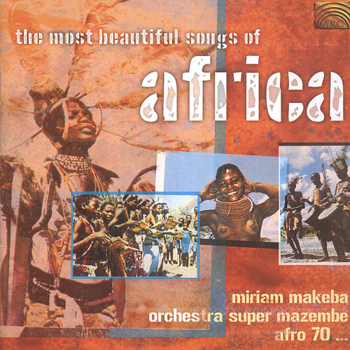 Play & Download The Most Beautiful Songs of Africa by Various Artists | Napster