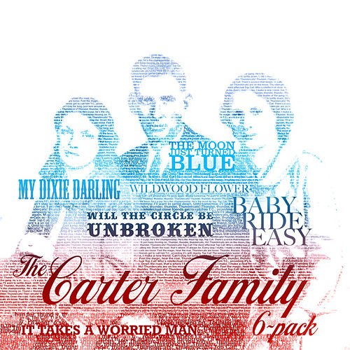 Play & Download Six Pack - The Carter Family by The Carter Family | Napster