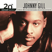 Play & Download 20th Century Masters: The Best Of... by Johnny Gill | Napster