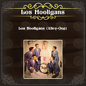 Los Hooligans (Alley-Oop) by Los Hooligans