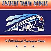 Freight Train Boogie by Various Artists