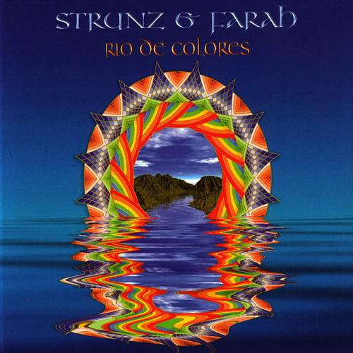 Play & Download Rio De Colores by Strunz and Farah | Napster