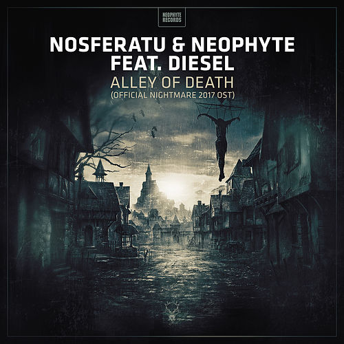 Alley of Death (Official Nightmare 2017 OST) by Nosferatu & Neophyte