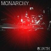 Birth by Monarchy