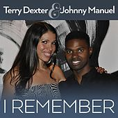 I Remember by Terry Dexter