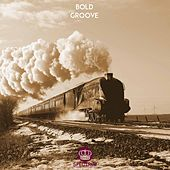Groove - Single by Bold