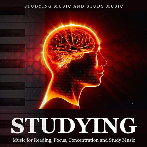 Studying Music for Reading, Focus, Concentration and Study Music de Studying Music and Study Music (1)
