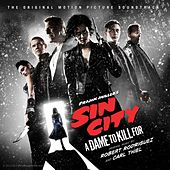 Sin City 2: A Dame to Kill For (Original Motion Picture Soundtrack) by Various Artists