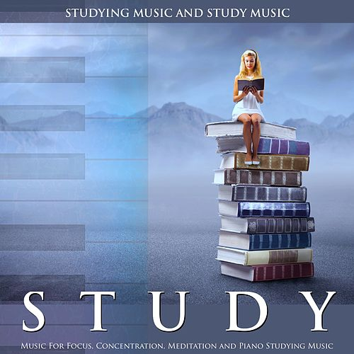 Study Music for Focus, Concentration, Meditation and Piano Studying Music de Studying Music and Study Music (1)