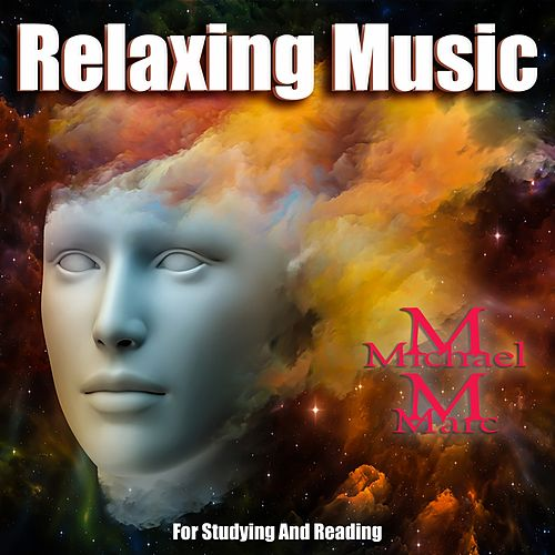 Relaxing Music for Studying and Reading by Michael Marc