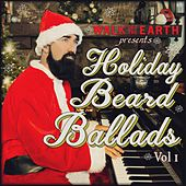 Holiday Beard Ballads, Vol. 1 by Walk off the Earth