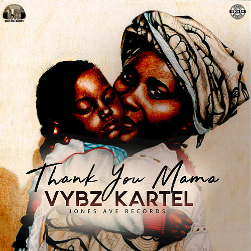 Thank You Mama de VYBZ Kartel