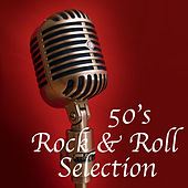 50's Rock & Roll Selection von Various Artists