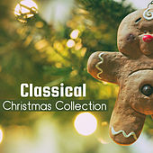 Classical Christmas Collection by Christmas Carols