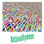 Nationalhymnen by Welt-Hymnen Orchester