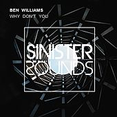 Why Dont You (Remix) by Ben Williams