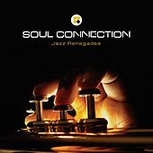 Jazz Renegades - EP by Soul Connection