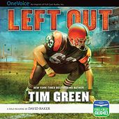 Left Out (Unabridged) by Tim Green
