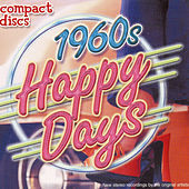 Play & Download 1960's Happy Days by Various Artists | Napster