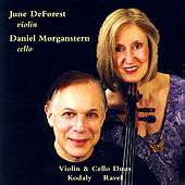 Kodaly & Ravel Violin & Cello Duos by Daniel Morganstern