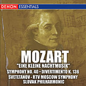 Play & Download Mozart: Eine Kleine Nachtmusik, Symphony No. 40 and Divertimento K. 136 by Various Artists | Napster