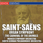 Play & Download Saint-Saens: Organ Symphony & Carnival of the Animals by Various Artists | Napster