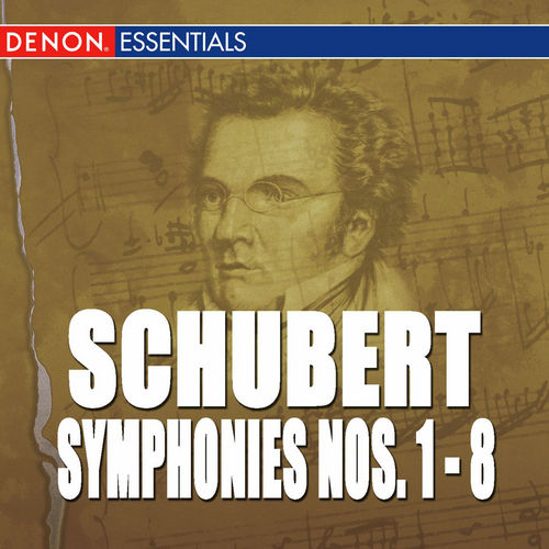 Play & Download Schubert: Symphonies 1-8 by Various Artists | Napster