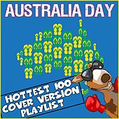 Australia Day: Hottest 100 Cover Version Playlist by Various Artists